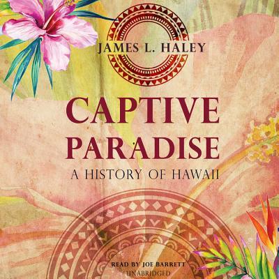 Captive Paradise Lib/E: A History of Hawaii Cover Image