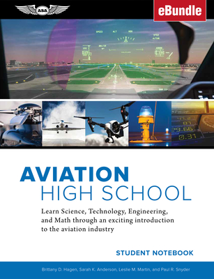 Aviation High School Student Notebook: Learn Science, Technology, Engineering and Math Through an Exciting Introduction to the Aviation Industry (Ebun Cover Image