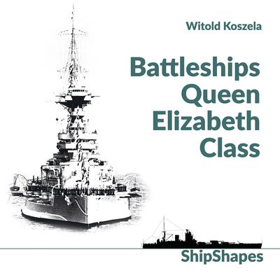 Battleships Queen Elizabeth Class Cover Image