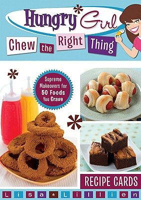 Hungry Girl Chew the Right Thing Cover
