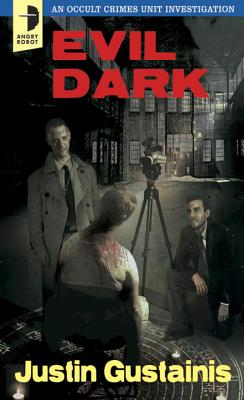 Evil Dark: An Occult Crime Unit Investigation Cover Image