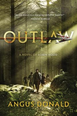 Outlaw: A Novel of Robin Hood (The Outlaw Chronicles #1) Cover Image