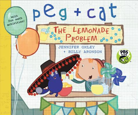 Peg + Cat: The Lemonade Problem Cover Image