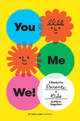 You, Me, We! (Set of 2 Fill-in Books): 2 Books for Parents and Kids to Fill in Together Cover Image