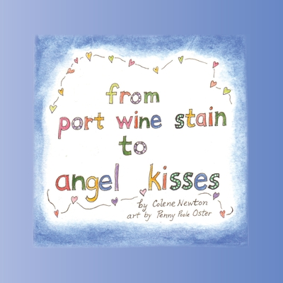 From Port Wine Stain to Angel Kisses Cover Image