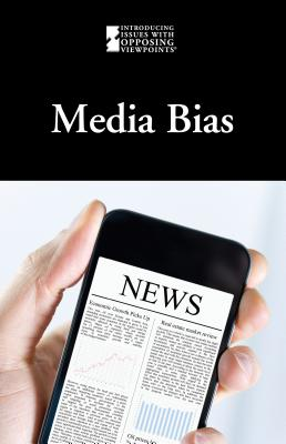 Media Bias (Introducing Issues with Opposing Viewpoints) Cover Image