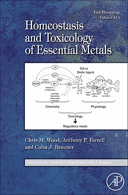 Fish Physiology: Homeostasis and Toxicology of Essential Metals, 31 Cover Image