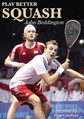 Play Better Squash Cover Image