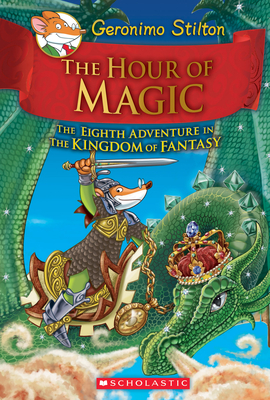 Geronimo Stilton The Hour of Magic