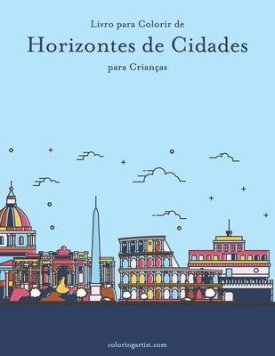 Livro para Colorir de Horizontes de Cidades para Crianças Cover Image