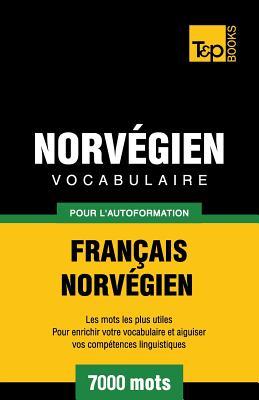 Vocabulaire Français-Norvégien pour l'autoformation - 7000 mots (French Collection #215) Cover Image