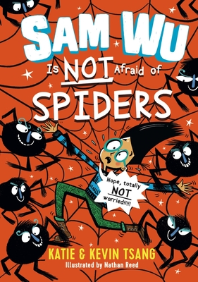 Sam Wu Is Not Afraid of Spiders, 4 Cover Image