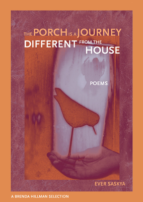 Cover for The Porch is a Journey Different from the House