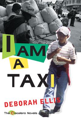 I Am a Taxi (Cocalero Novels) Cover Image