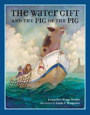 The Water Gift and the Pig of the Pig Cover