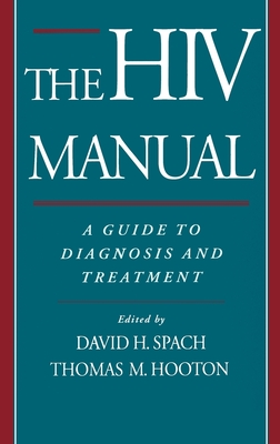 The HIV Manual: A Guide to Diagnosis and Treatment Cover Image