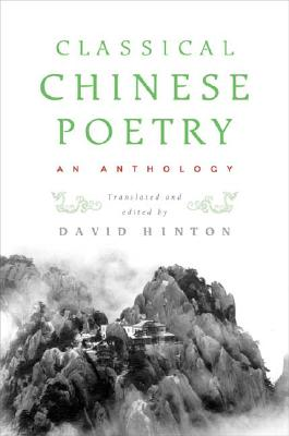 Classical Chinese Poetry: An Anthology Cover Image