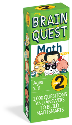 Brain Quest 2nd Grade Math Q&A Cards: 1000 Questions and Answers to Challenge the Mind. Curriculum-based! Teacher-approved! (Brain Quest Decks) Cover Image