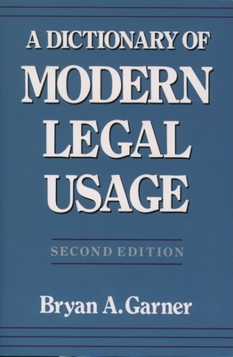 Cover for A Dictionary of Modern Legal Usage