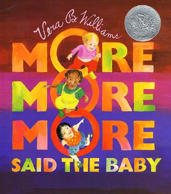 -More More More,- Said the Baby Cover Image