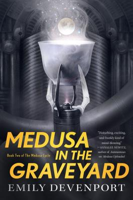 Medusa in the Graveyard: Book Two of the Medusa Cycle Cover Image