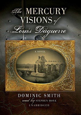 Cover for The Mercury Visions of Louis Daguerre