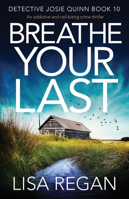 Breathe Your Last: An addictive and nail-biting crime thriller Cover Image