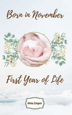 Born in November First Year of Life Cover Image