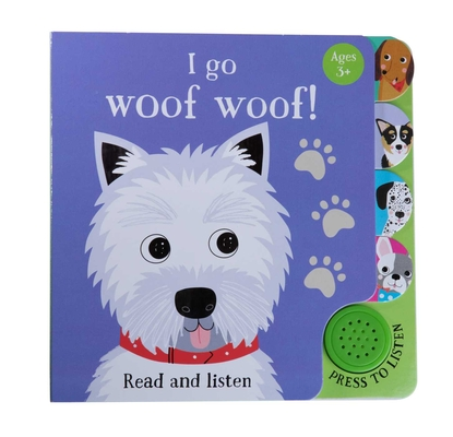 I Go...Woof Woof (Sound Book) (iSeek) Cover Image