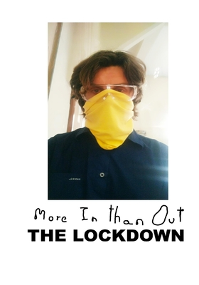 More In Than Out - THE LOCKDOWN: LockDown2020 A performance by the artist Lorenzo Belenguer Cover Image