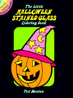 The Little Halloween Stained Glass Coloring Book (Dover Little Activity Books) Cover Image