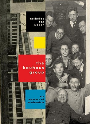 The Bauhaus Group: Six Masters of Modernism Cover Image