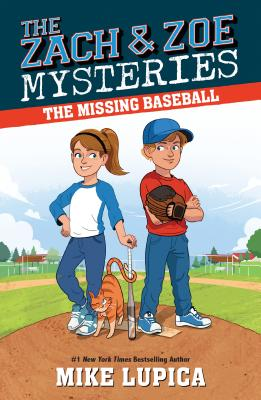 The Missing Baseball (Zach and Zoe Mysteries, The #1) Cover Image