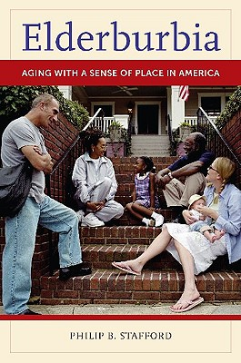 Elderburbia: Aging with a Sense of Place in America Cover Image