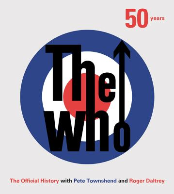 The Who: 50 Years: The Official History Cover Image