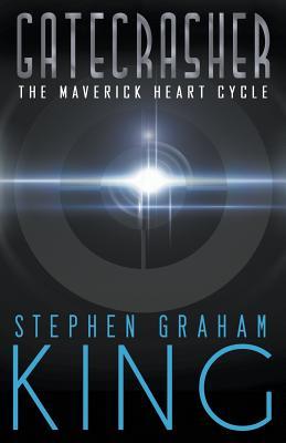Gatecrasher (Maverick Heart Cycle #2) Cover Image
