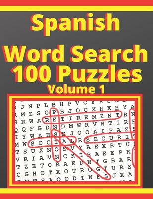 Spanish Word Search 100 Puzzle: Large Print learn spanish Puzzle books for adults and Seniors Cover Image