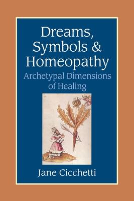 Dreams, Symbols, and Homeopathy Cover