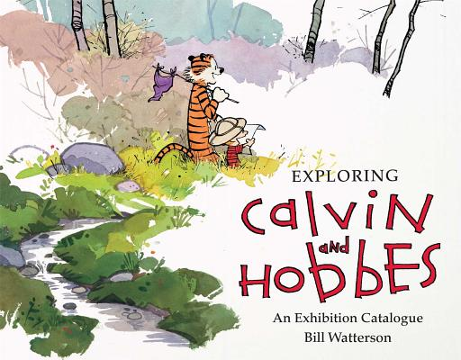 Exploring Calvin and Hobbes: An Exhibition Catalogue Cover Image