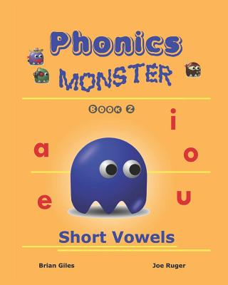 Phonics Monster - Book 2: Short Vowels Cover Image