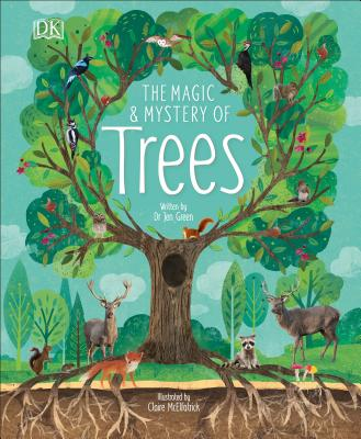 The Magic & Mystery of Trees by Jen Green