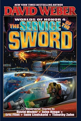 The Service of the Sword (Honor Harrington  #4) Cover Image