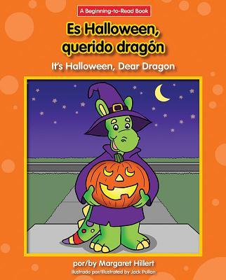 Es Halloween, Querido Dragon/It's Halloween, Dear Dragon (Dear Dragon Spanish/English (Beginning to Read)) Cover Image