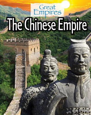 The Chinese Empire (Great Empires) Cover Image