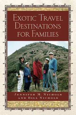 Cover for Exotic Travel Destinations for Families