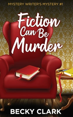 Fiction Can Be Murder Cover Image