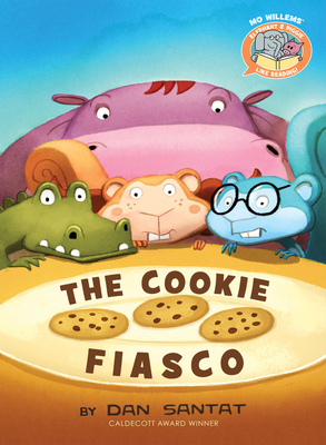 The Cookie Fiasco (Elephant & Piggie Like Reading!) Cover Image