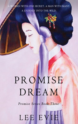 Promise Dream: A dark romantic story of old Korea Cover Image