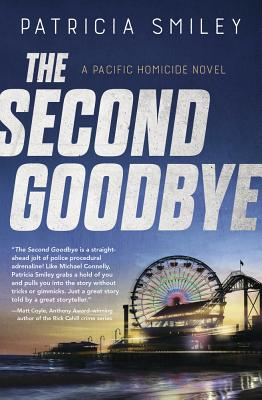 The Second Goodbye (Pacific Homicide #3) Cover Image