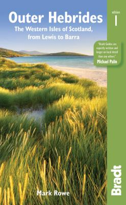 Outer Hebrides: The Western Isles of Scotland: From Lewis to Barra (Bradt Travel Guide Outer Hebrides: The Western Isles of Scot) Cover Image